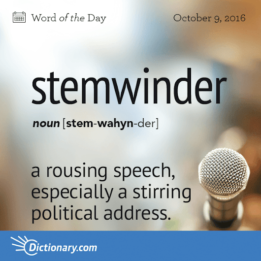stemwinder Word of the Day | Dictionary.com
