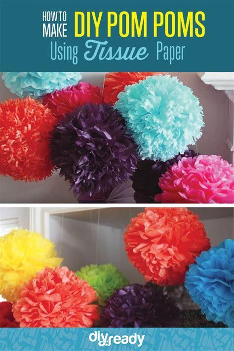 How to Make DIY Tissue Paper Pom Poms DIY Ready