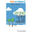 Sardinia: Estupor in the ambient eBook: María Cebrián: Amazon.es: Tienda Kindle