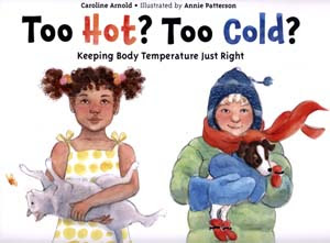 Too Hot? Too Cold?