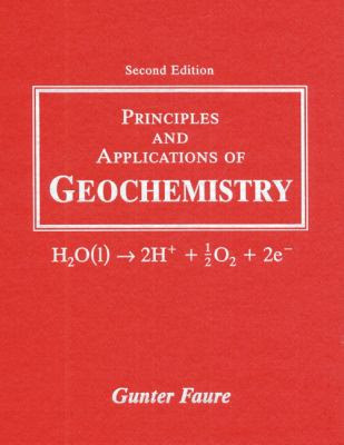 Principles And Applications Of Geochemistry 2nd Edition