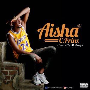 Download Music Mp3:- C Prinz – Aisha