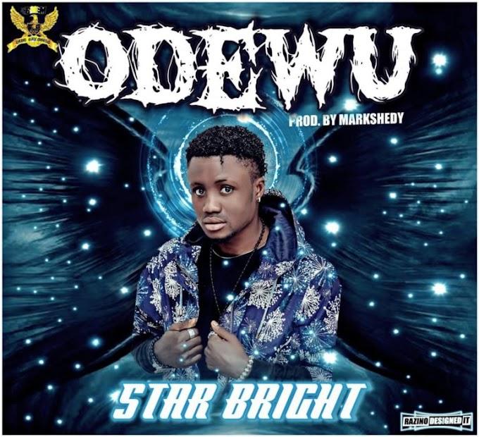 Mp3 Download: Star Bright – Odewu