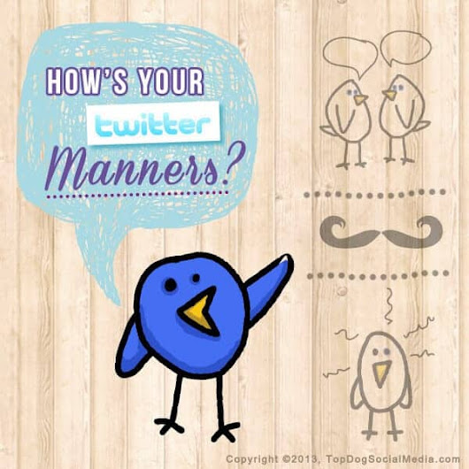 Twitter Etiquette: How Are Your Twitter Manners? [Infographic]