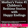 Mother's Voice #1 Children's Bedtime Stories with a Happy Ending: 15 Stories of Animals and Birds from Around the World - Interesting, Inspiring and Educational. eBook: Dr. R. Sinha: Amazon.in: Kindle Store