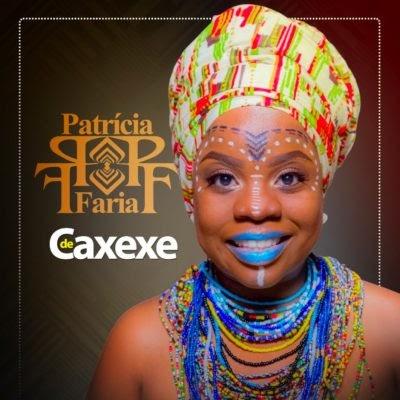 Patrícia Faria – De Caxexe (Álbum)