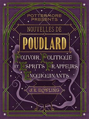 Couverture Nouvelles de Poudlard : Pouvoir, Politique et Esprits frappeurs Enquiquinants