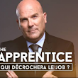 The Apprentice : qui va décrocher le job ?