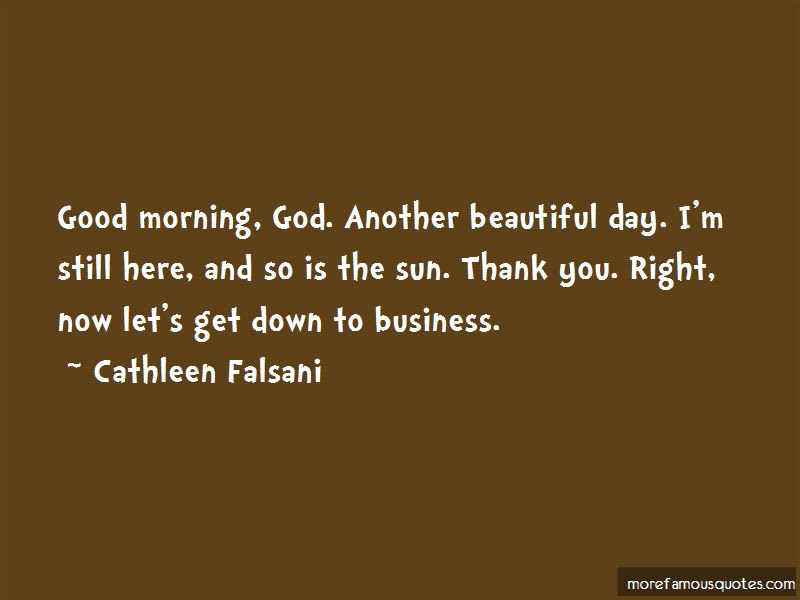 Thank God Another Beautiful Day Quotes Top 1 Quotes About Thank God