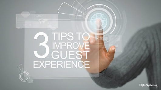 How Effective Is Your Property's Digital Signage? Three Tips to Improve Guest Experience