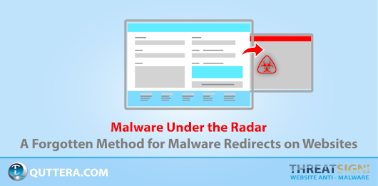 Malware Under the Radar - A Forgotten Method for Malware Redirects on Websites · Quttera web security blog