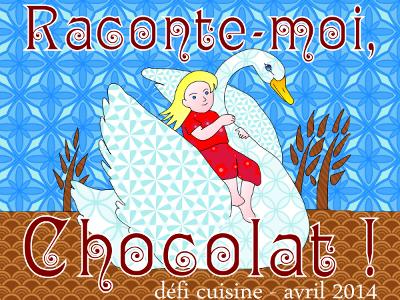 Défi Raconte-moi, Chocolat !