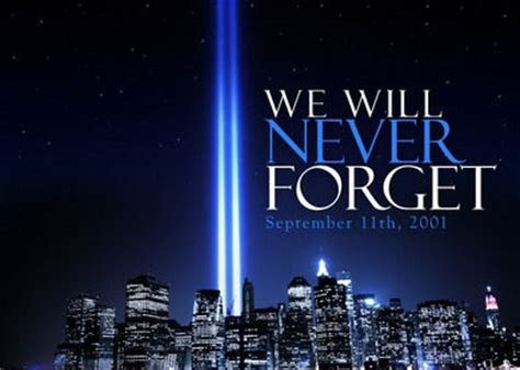 We Will Never Forget September 11 Pictures, Photos, and