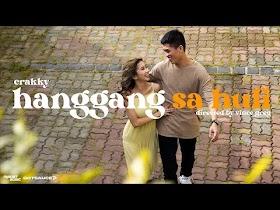 Hanggang Sa Huli by Crakky [Official Music Video]