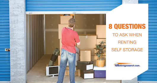 Questions to ask about self storage - USstoragesearch.com