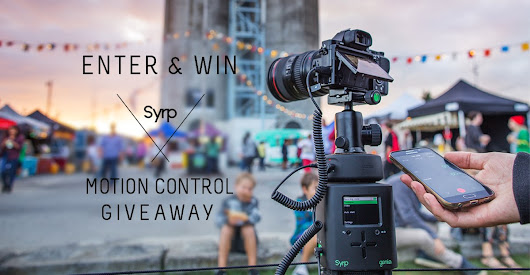 Enter and WIN! Syrp $1,100+ Motion Control Giveaway