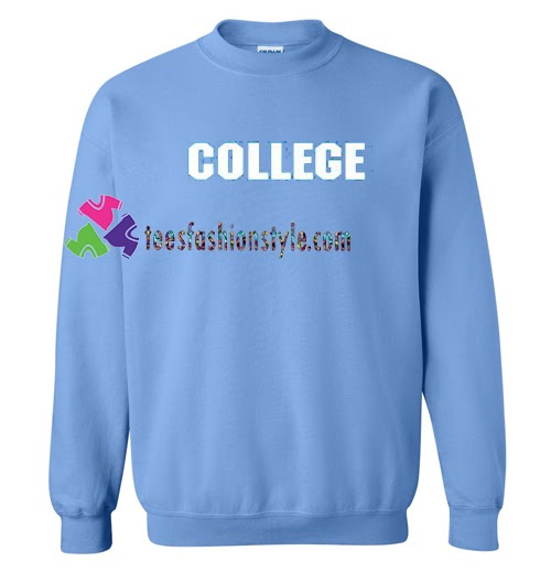 College Sweatshirt #collegedays #collegelife #college #collegebound #education #knowledge #collegestudent...