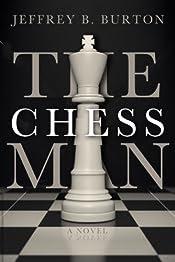 The Chessman by Jeffrey B. Burton