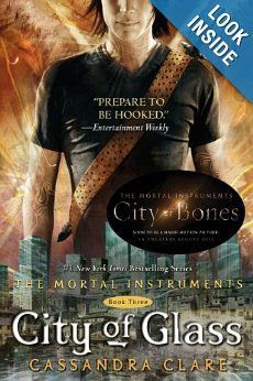 City of Glass (The Mortal Instruments, Book 3) (Mortal Instruments, The): Cassandra Clare: 9781416972259: Amazon.com: Books