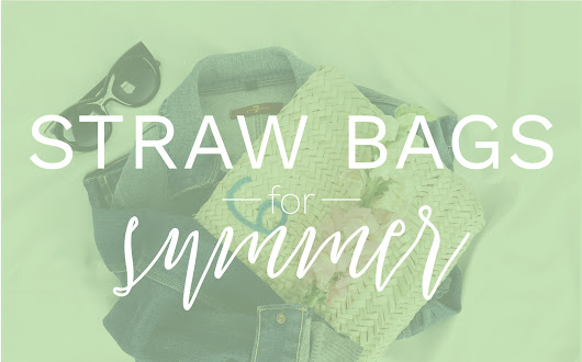 The Best Straw Bags of Summer 2017 | Something About That