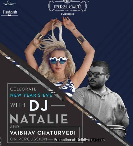 New Years Eve DJ Natalie Vaibhav Chaturvedi Farzi Cafe Gurugram Creative