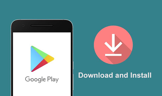 How to Download and Install Google Play Store? - Andriod Centric
