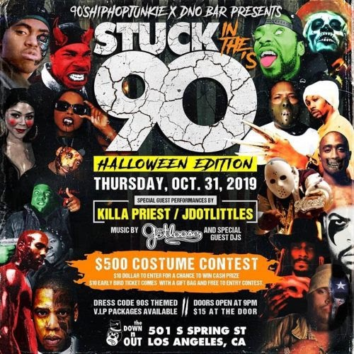 """""""Stuck In The 90s"""" Halloween Edition w/ Special Guests Killah Priest, JDotLittles, More In Los Angeles"""