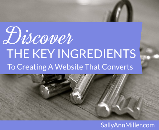 Discover The Key Ingredients To Creating A Website That Converts