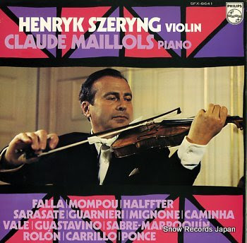 SZERYNG, HENRYK recital by henryk szeryng and claude maillols