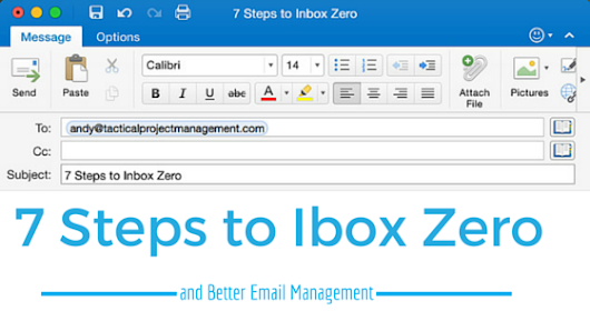 7 Steps to Inbox Zero and Better Email Management