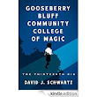 Gooseberry Bluff Community College of Magic: The Thirteenth Rib (Kindle Serial): David J. Schwartz: Amazon.com: Kindle Store