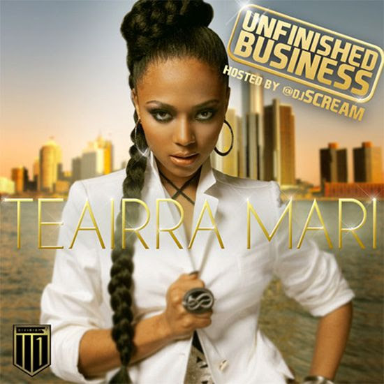 Unfinished Business (Cover), Teairra Mari