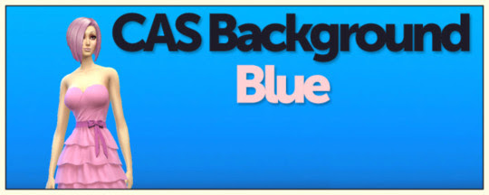 http://www.sims4-downloads.com/2014/09/cas-custom-background-blue.html