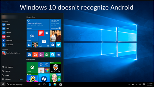 Fixed Problem: Windows 10 Doesn't Recognize Android Devices
