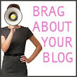 BIG Brag About Your Blog List - A Listly List