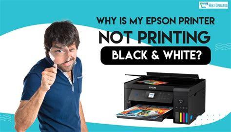 solved    epson printer  printing black white