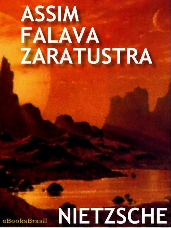 Assim Falava Zaratustra Frederico Nietzsche
