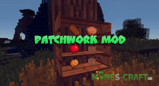 Patchwork Mod [1.12.2] | | Mines-Craft.com