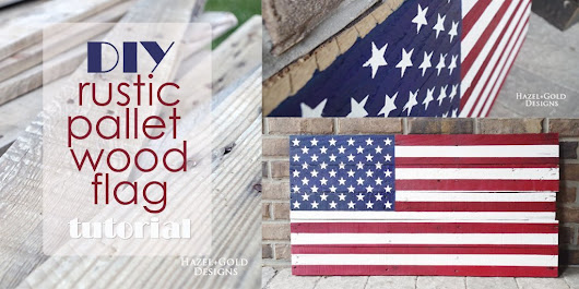 DIY Rustic Pallet Wood Flag Tutorial