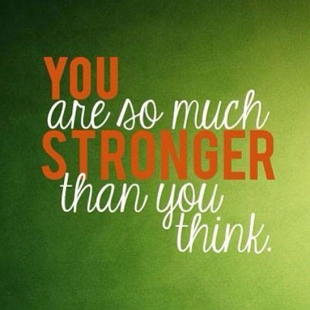 I Am Stronger Than You Quotes