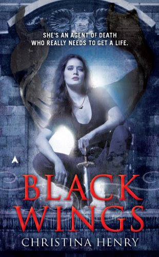 Black Wings (A Black Wings Novel) by Christina Henry