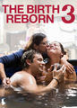 Birth Reborn 3, The