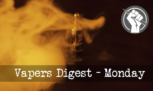 Vapers Digest 10th July