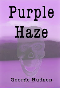 "George Hudson's ""Purple Haze"""