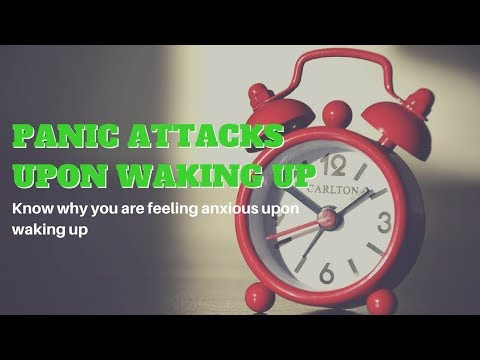 Panic Attacks Upon Waking Up – What Makes You Anxious In The Mornings