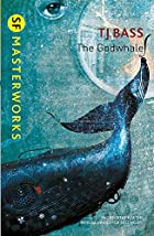 The Godwhale (S.F. MASTERWORKS) by T. J.…