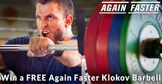 Enter for a chance to win one of 10 Again Faster Dmitry Klokov Barbells