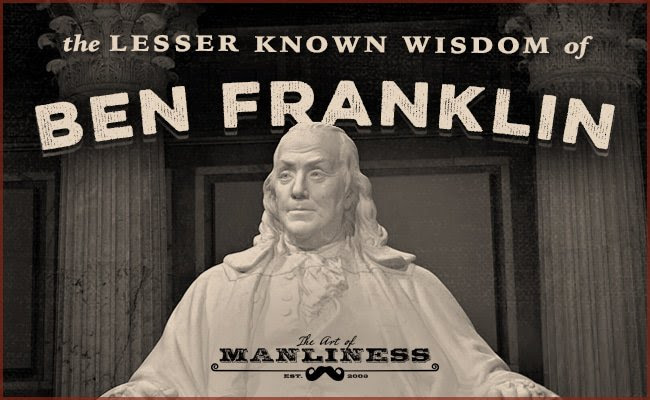 Marvelous Benjamin Franklin Sayings Parryzcom