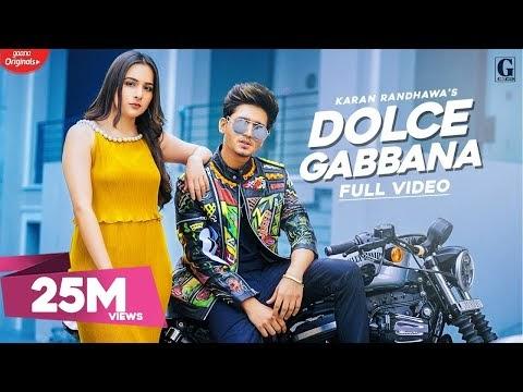 डोल्स गब्बाना (Dolce Gabbana) Karan Randhawa , Satti dhillon Luyrics in hindi