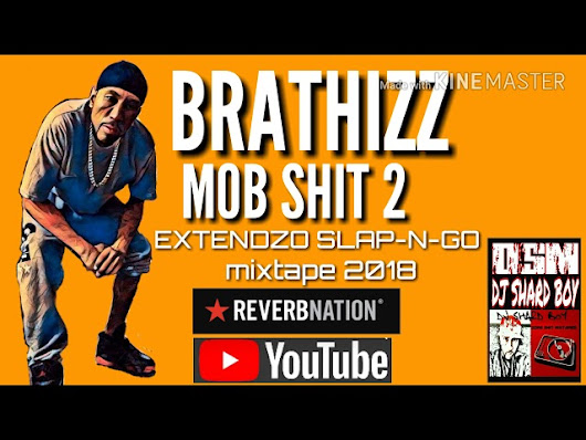 Brathizz × mob shit 2 × EXT...